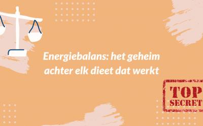 Energiebalans: het geheim achter elk dieet dat werkt
